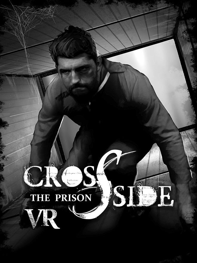 CrossSide: The Prison | クロスサイド:刑務所